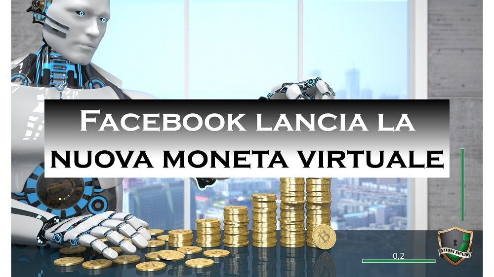 La nuova moneta virtuale di Facebook